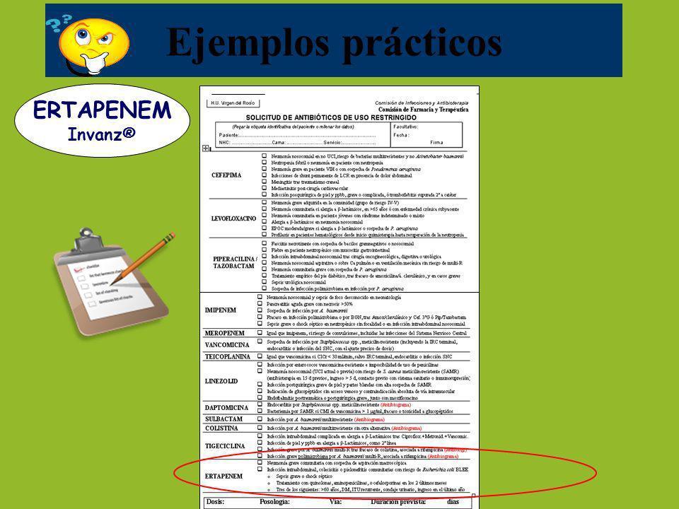 Ejemplos prácticos ERTAPENEM Invanz®