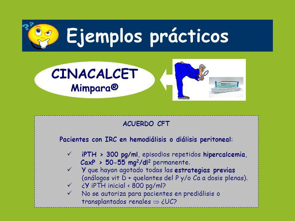 Pacientes con IRC en hemodiálisis o diálisis peritoneal: