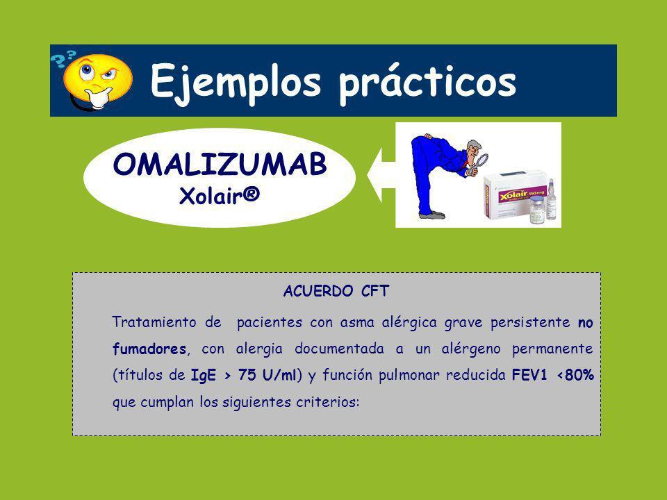 Ejemplos prácticos OMALIZUMAB Xolair® ACUERDO CFT