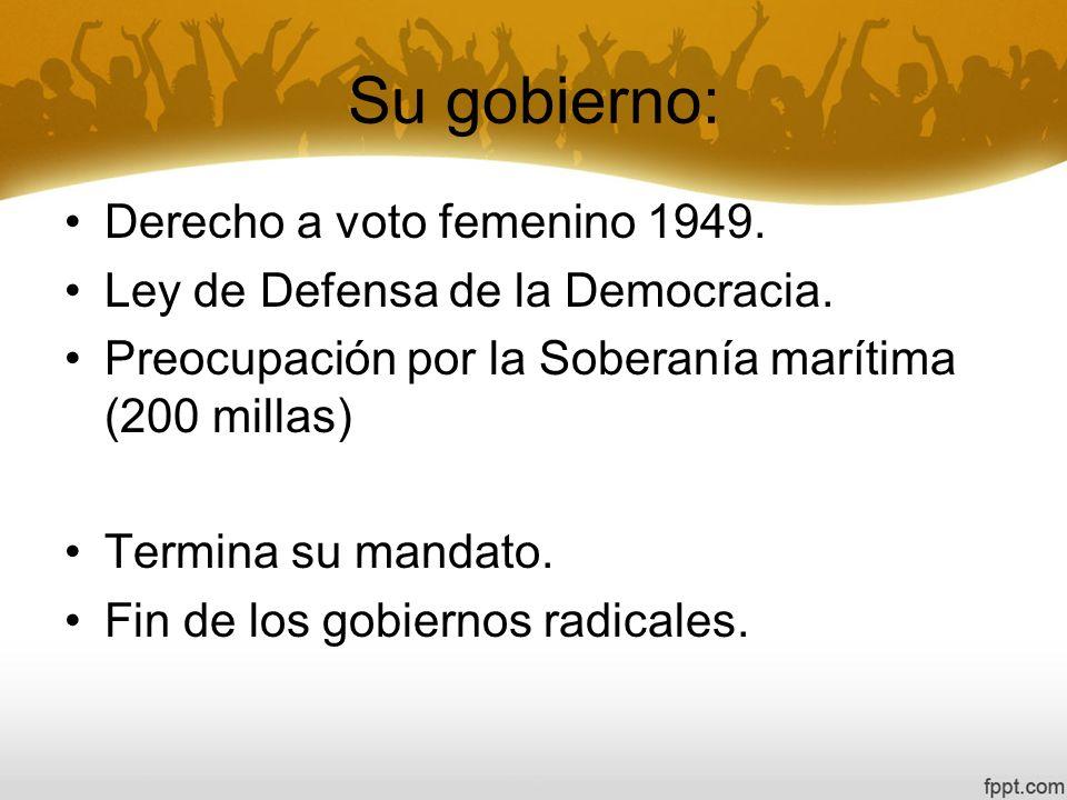 Su gobierno: Derecho a voto femenino 1949.