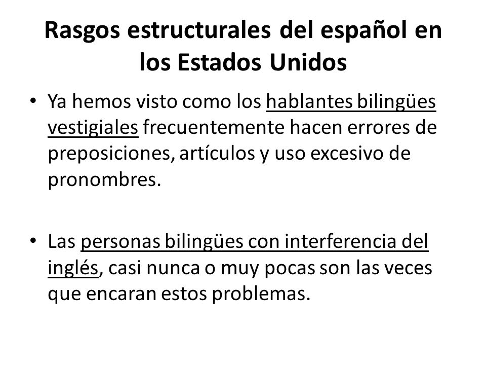 Rasgos estructurales del español en los Estados Unidos