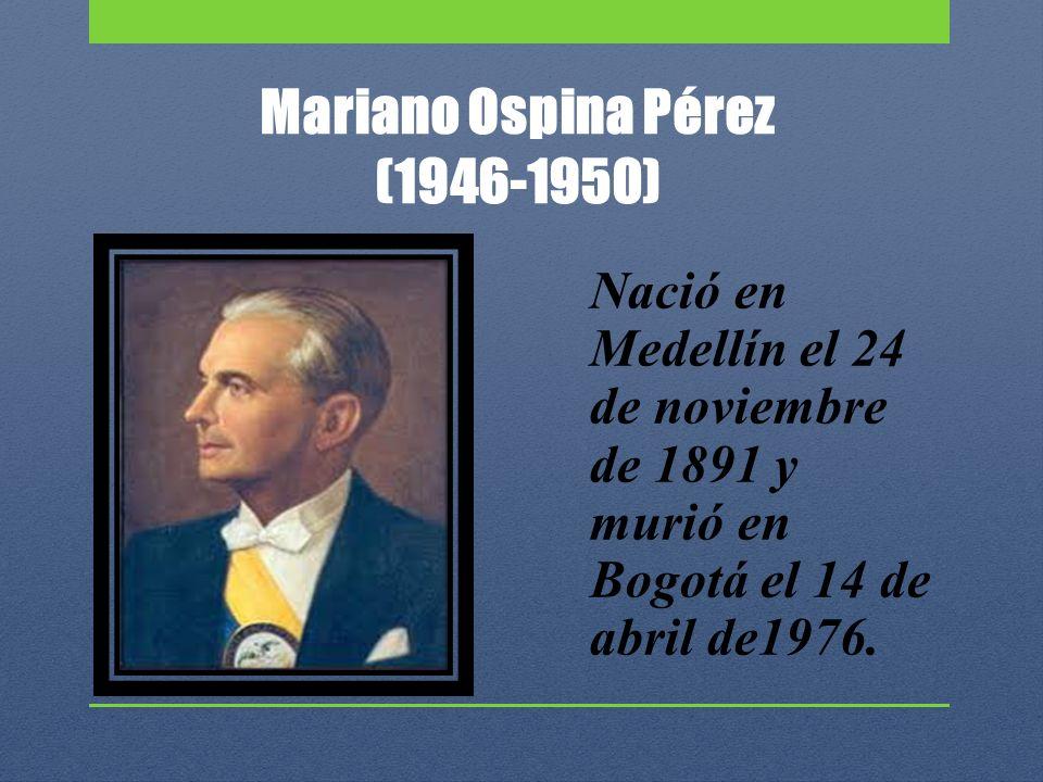 Mariano Ospina Pérez (1946-1950)