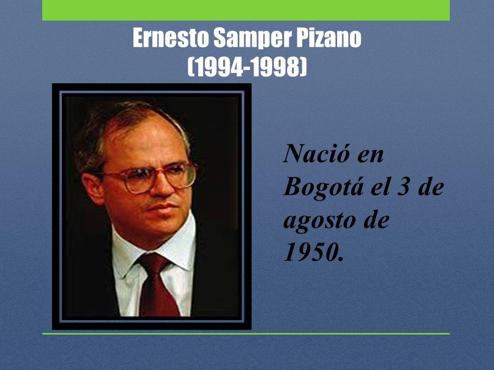 Ernesto Samper Pizano (1994-1998)
