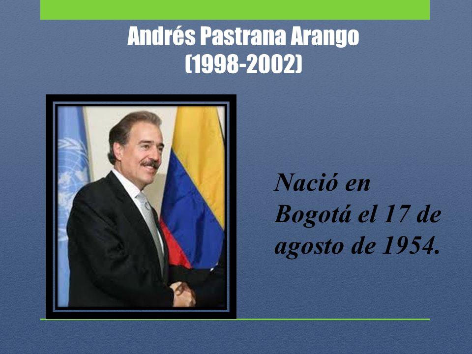 Andrés Pastrana Arango (1998-2002)