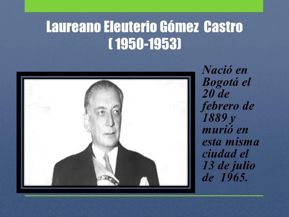 Laureano Eleuterio Gómez Castro ( 1950-1953)