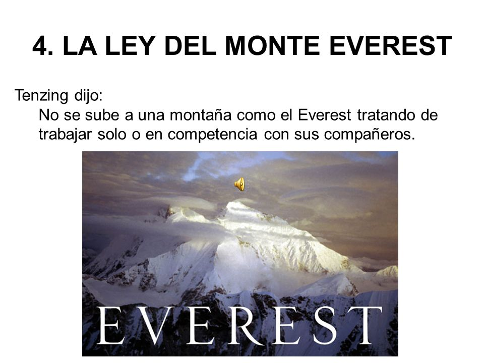 4. LA LEY DEL MONTE EVEREST
