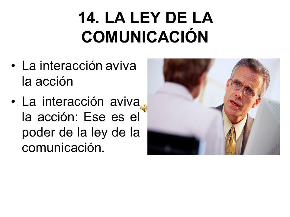 14. LA LEY DE LA COMUNICACIÓN