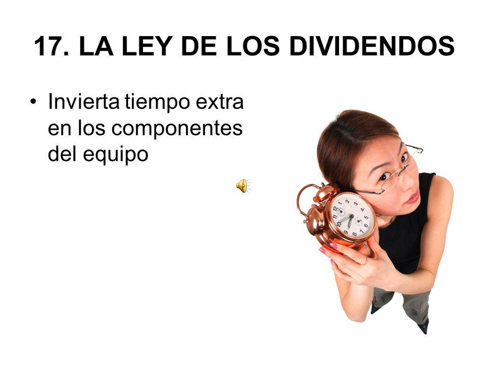 17. LA LEY DE LOS DIVIDENDOS