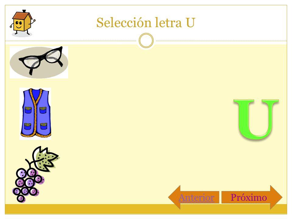 Selección letra U U Anterior Próximo