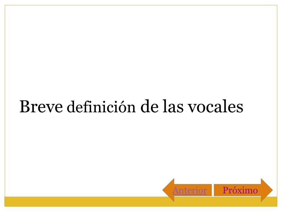Breve definición de las vocales
