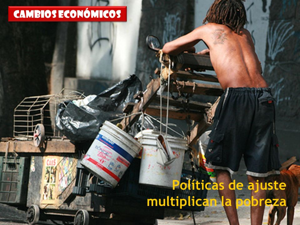 Políticas de ajuste multiplican la pobreza