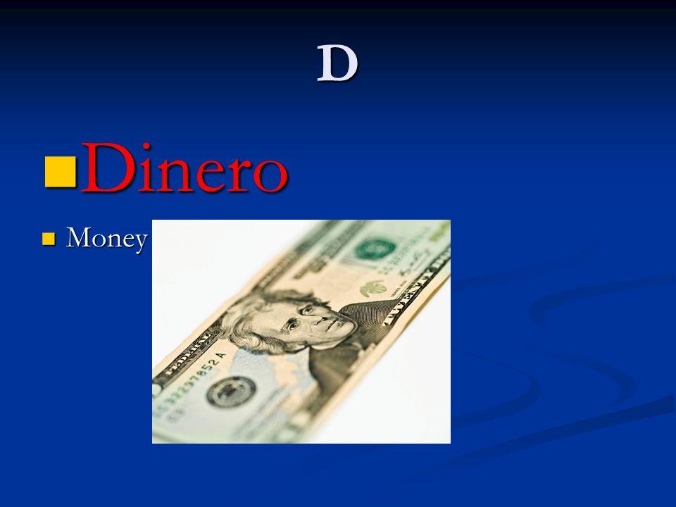 D Dinero Money