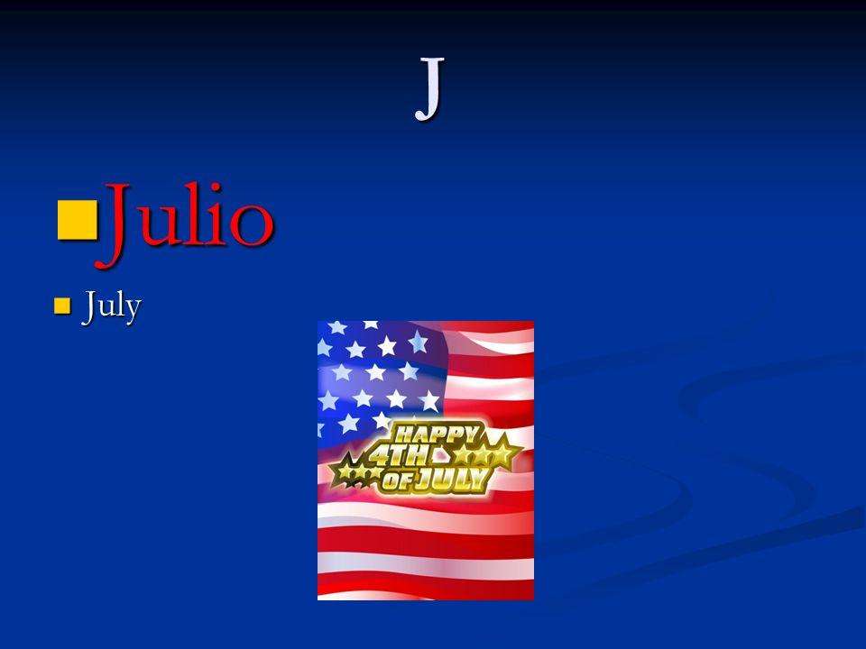 J Julio July