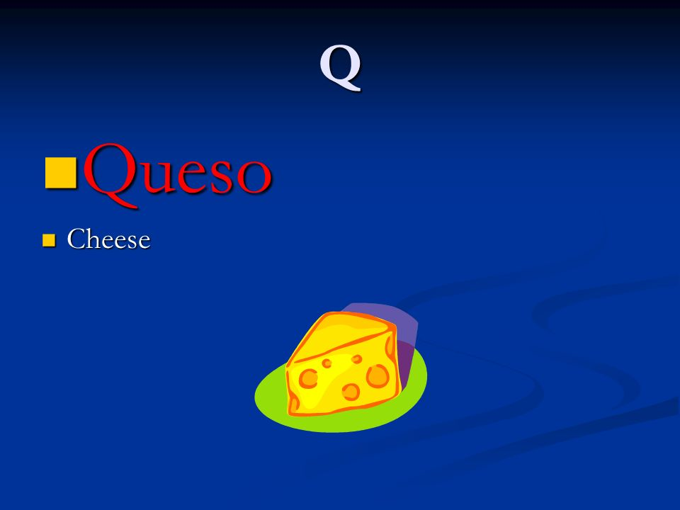 Q Queso Cheese