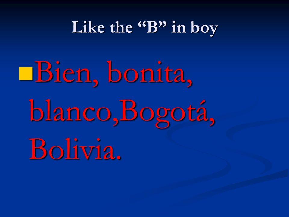 Bien, bonita, blanco,Bogotá, Bolivia.