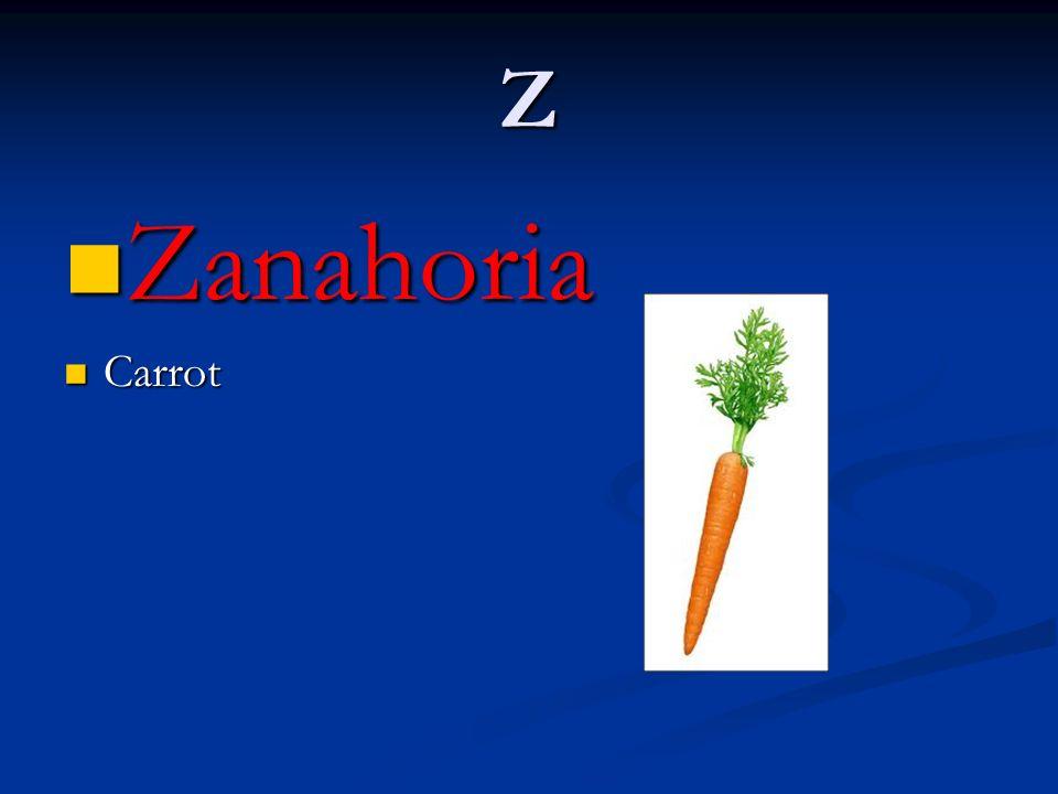 Z Zanahoria Carrot
