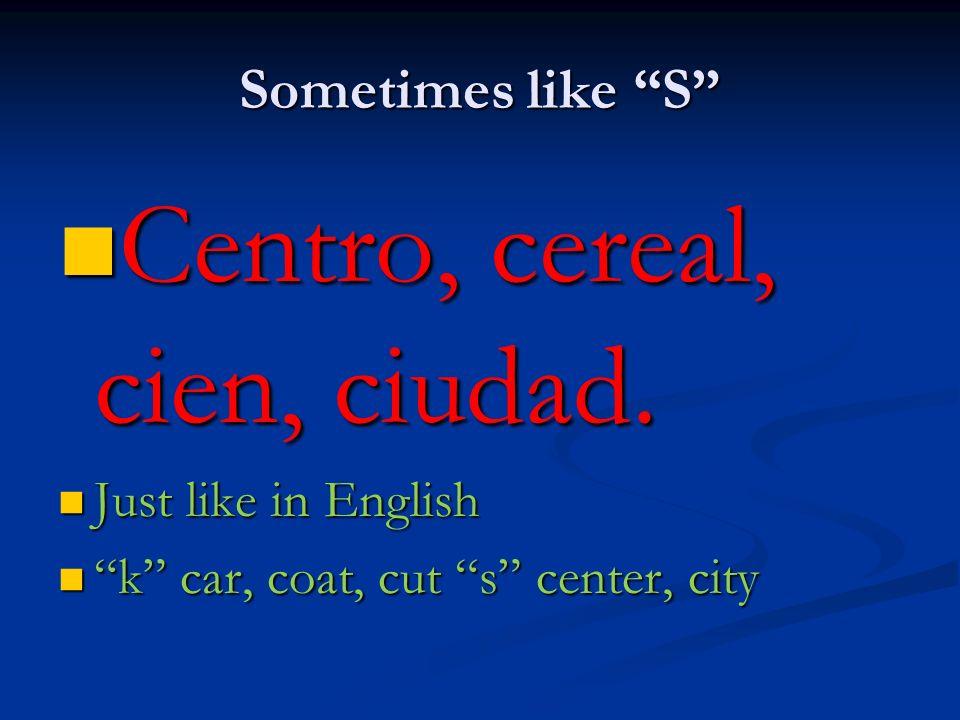 Centro, cereal, cien, ciudad.