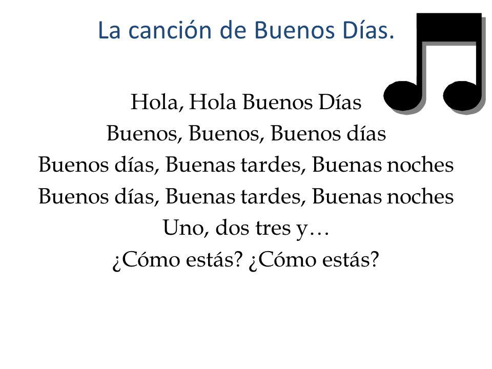 La canción de Buenos Días.