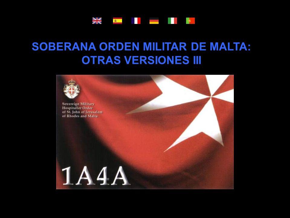 SOBERANA ORDEN MILITAR DE MALTA:
