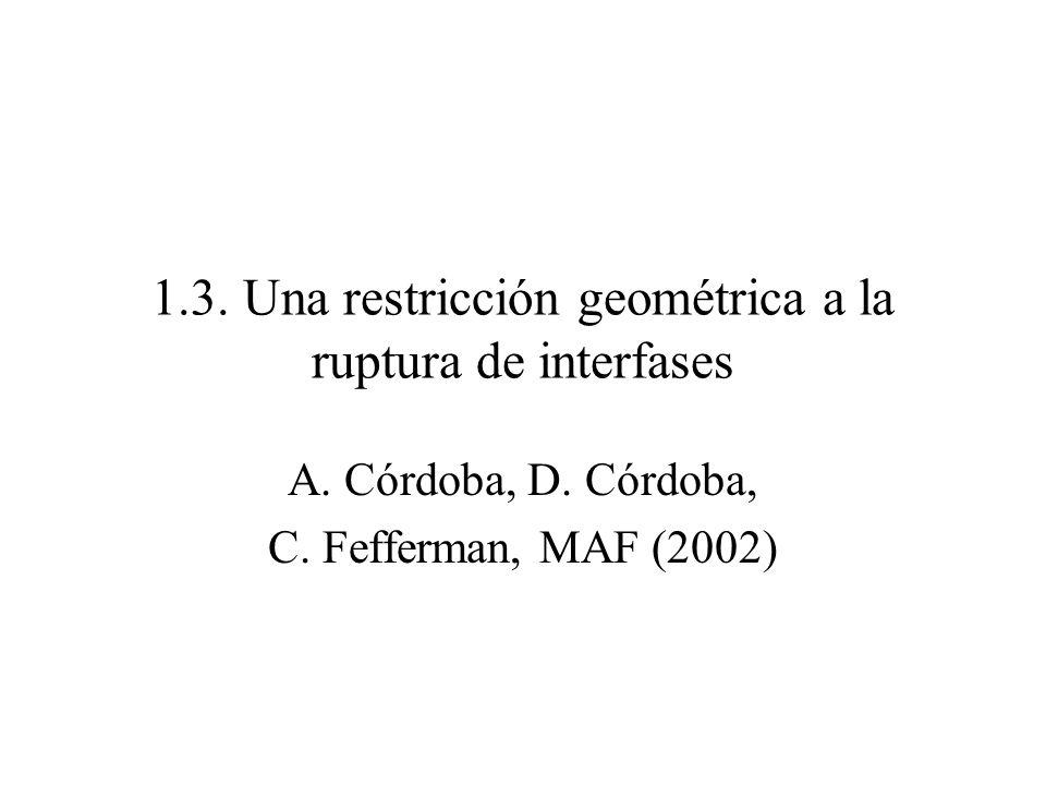 1.3. Una restricción geométrica a la ruptura de interfases