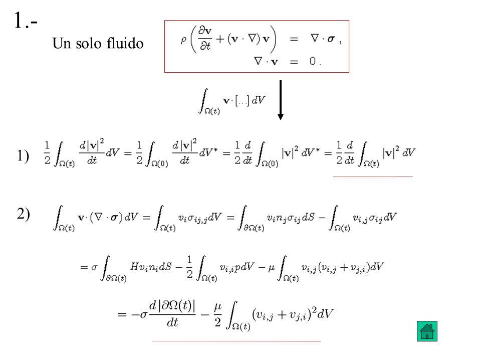 1.- Un solo fluido 1) 2)