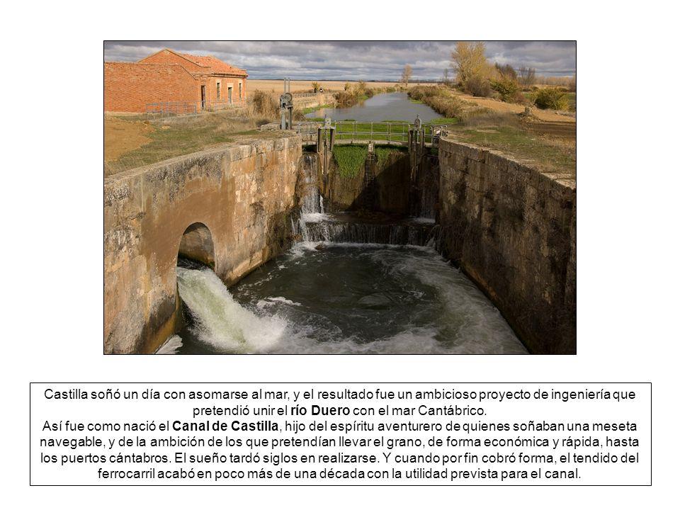 Castilla soñó un día con asomarse al mar, y el resultado fue un ambicioso proyecto de ingeniería que pretendió unir el río Duero con el mar Cantábrico.