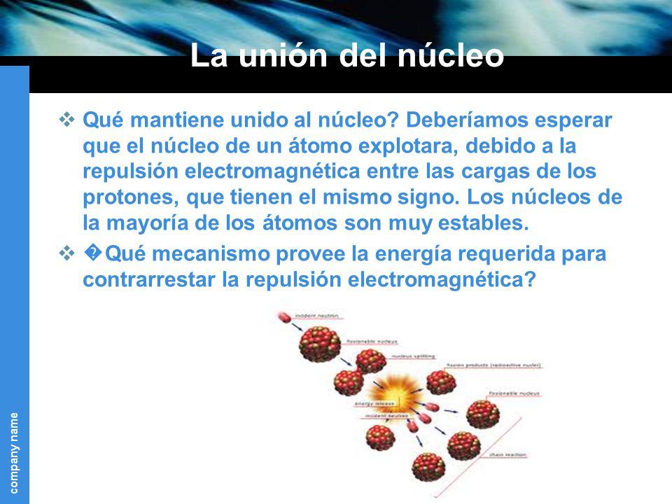 La unión del núcleo