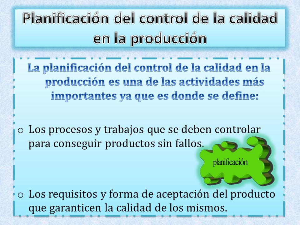 Planificación del control de la calidad en la producción