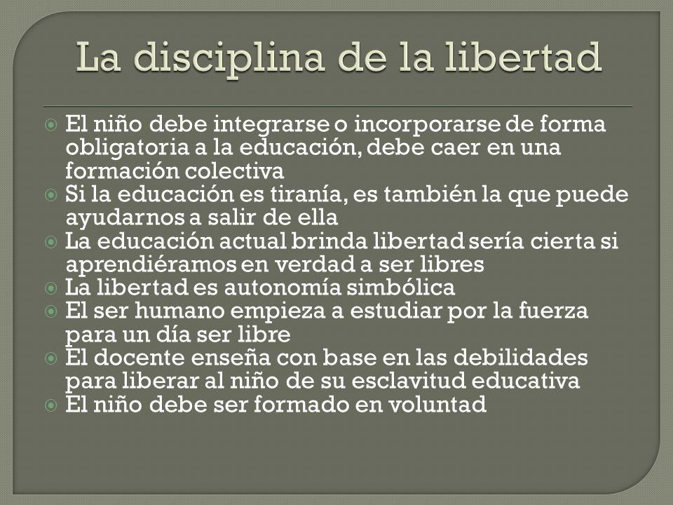 La disciplina de la libertad