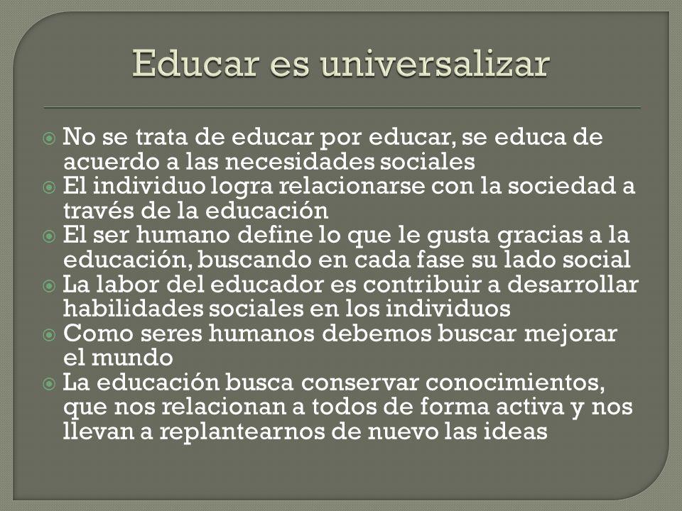 Educar es universalizar