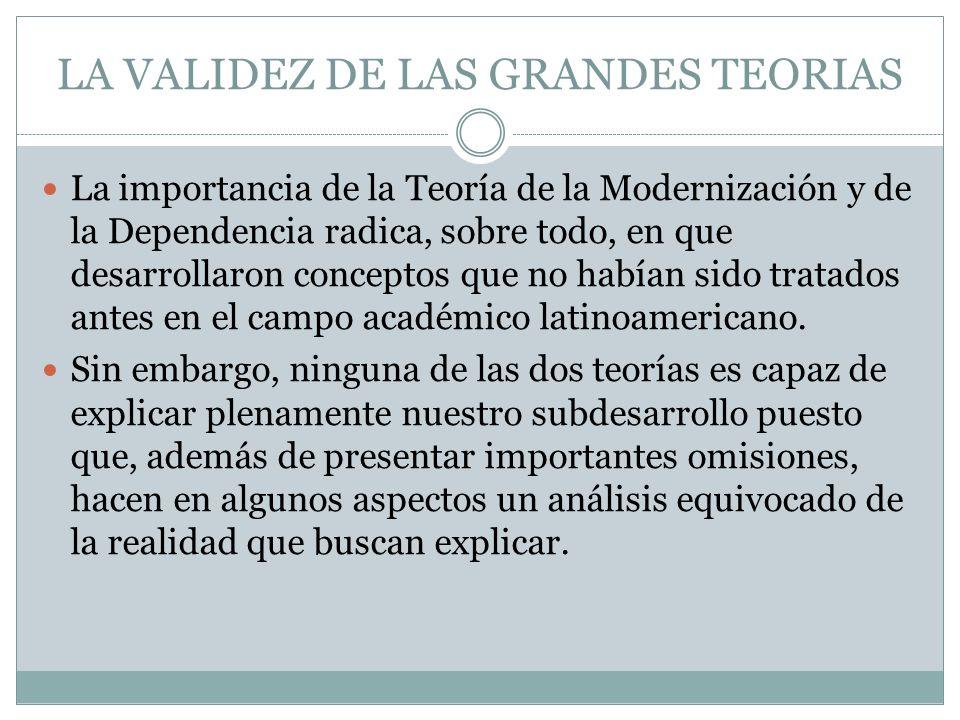 LA VALIDEZ DE LAS GRANDES TEORIAS