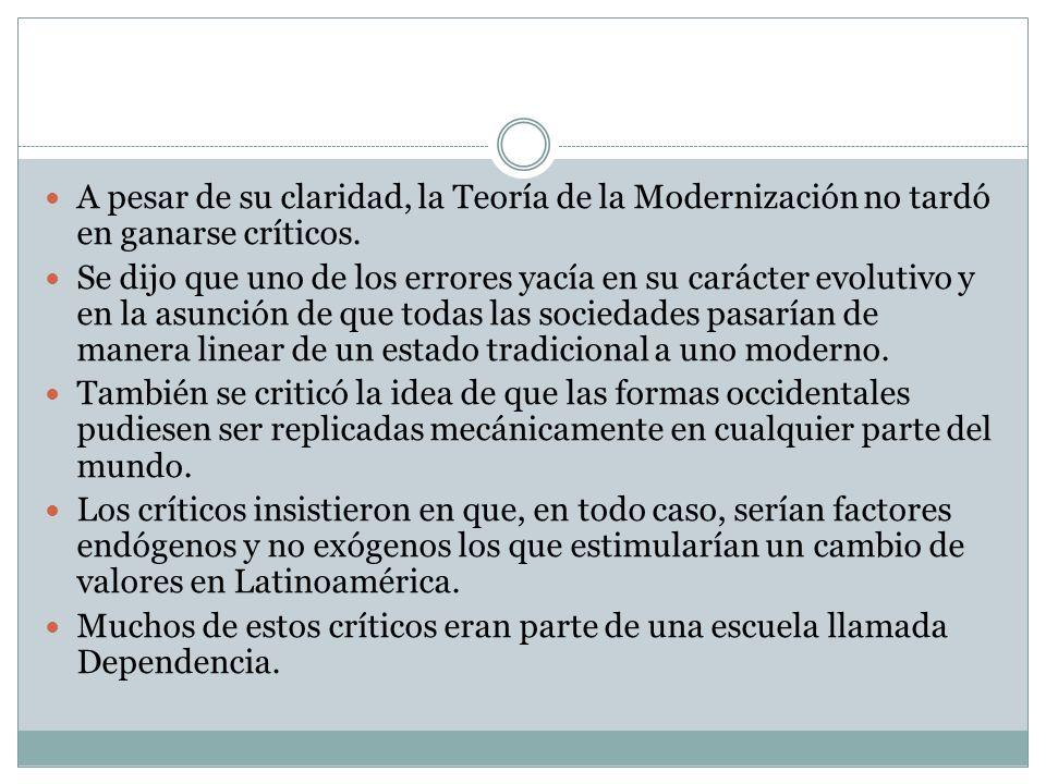 A pesar de su claridad, la Teoría de la Modernización no tardó en ganarse críticos.