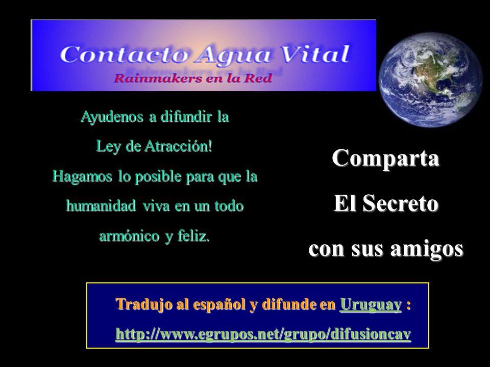 Tradujo al español y difunde en Uruguay :