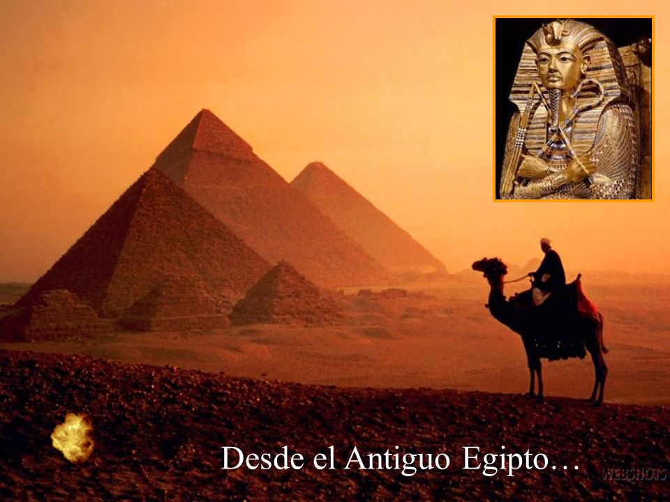 Desde el Antiguo Egipto…