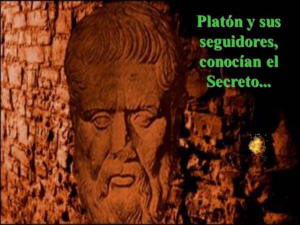 Platón y sus seguidores, conocían el Secreto...