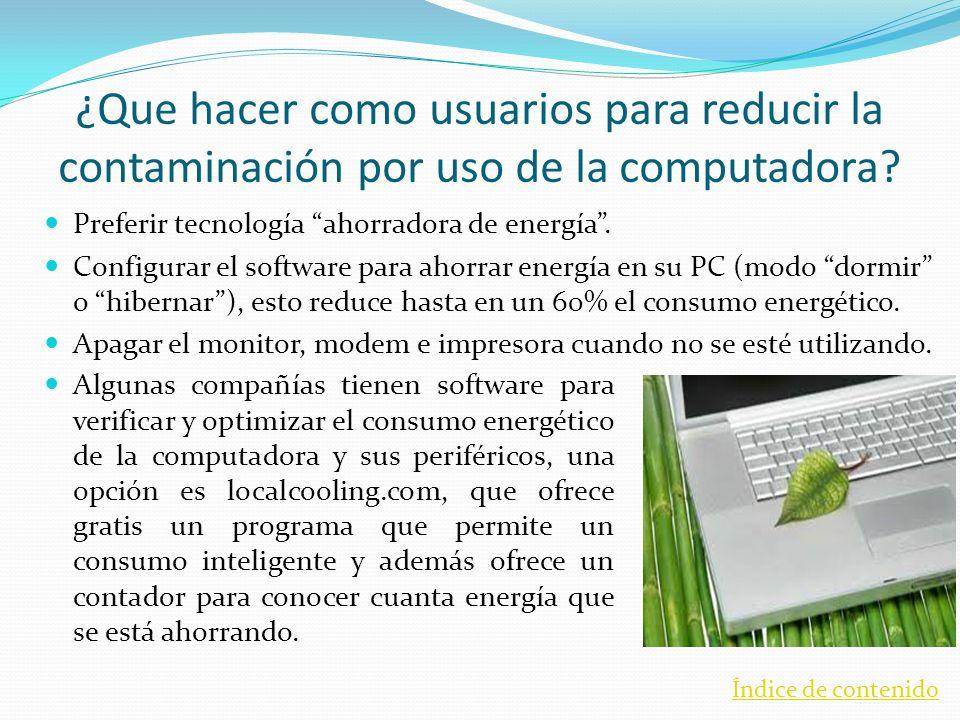 ¿Que hacer como usuarios para reducir la contaminación por uso de la computadora