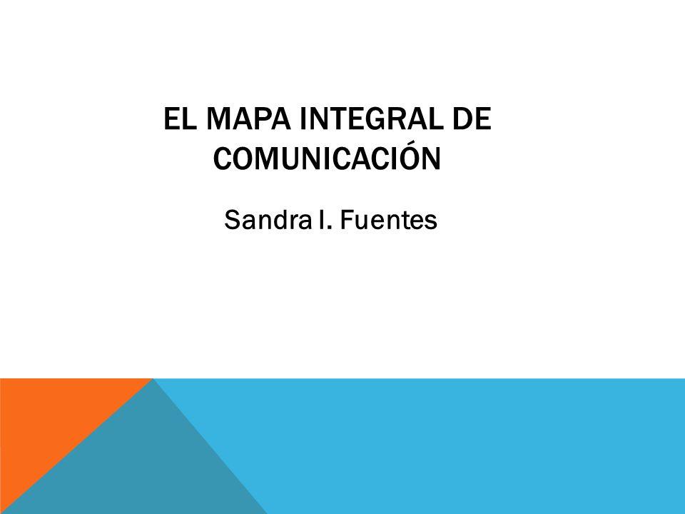 El Mapa Integral de Comunicación