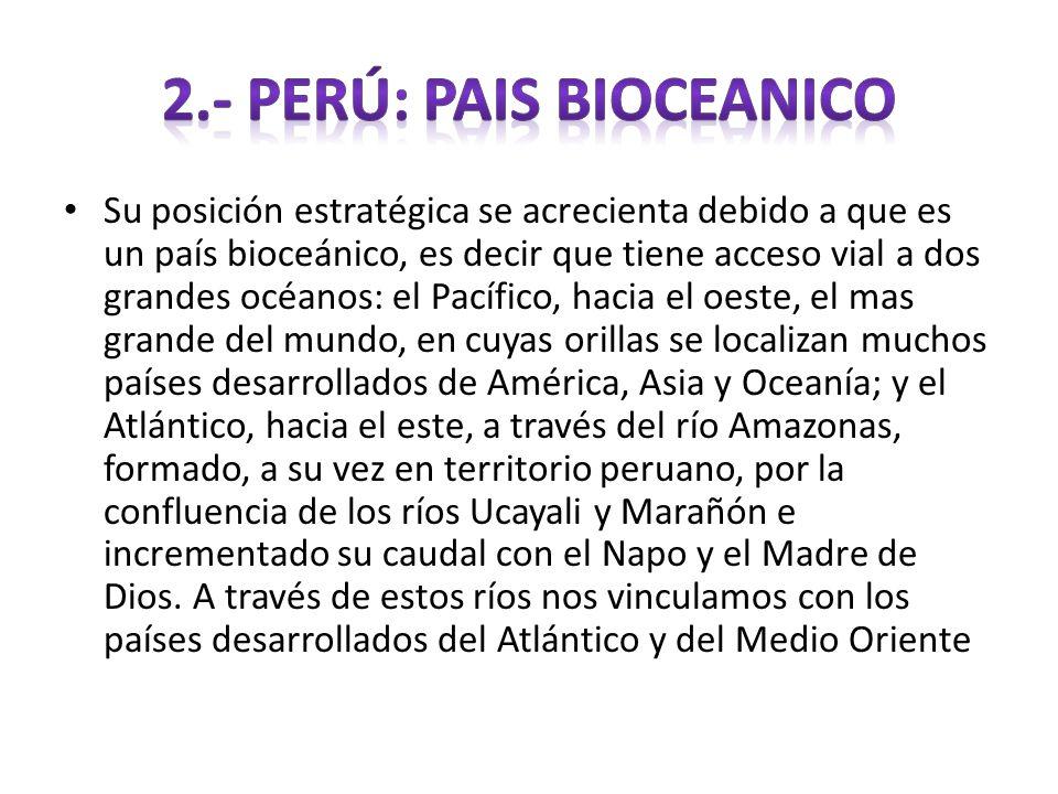 2.- PERÚ: PAIS BIOCEANICO