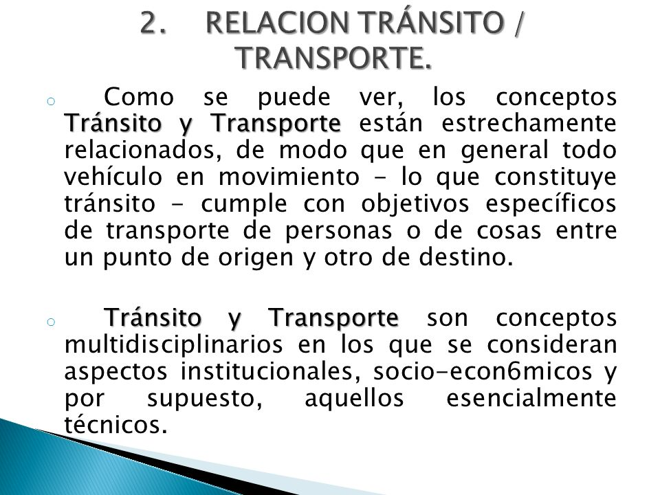 2. RELACION TRÁNSITO / TRANSPORTE.