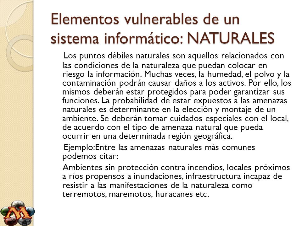 Elementos vulnerables de un sistema informático: NATURALES