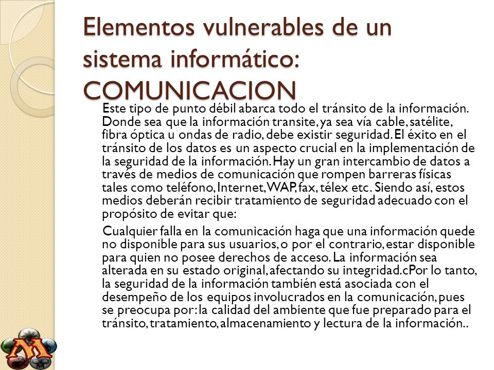 Elementos vulnerables de un sistema informático: COMUNICACION