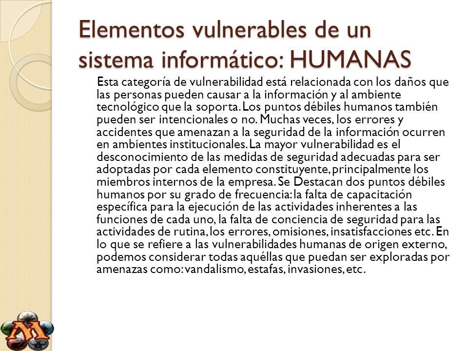 Elementos vulnerables de un sistema informático: HUMANAS