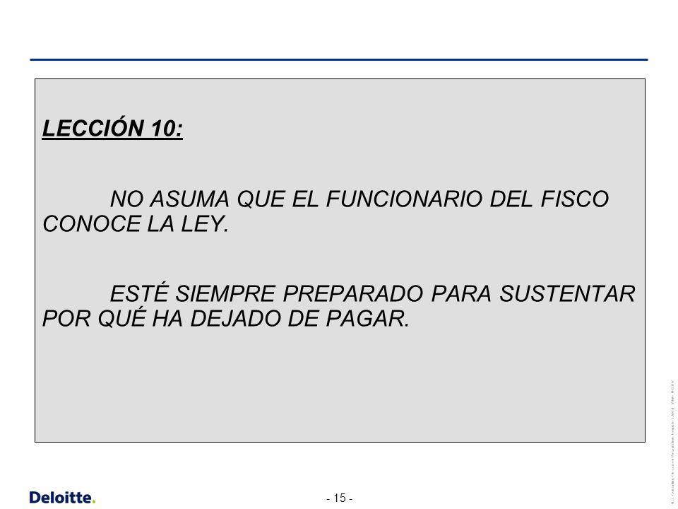 LECCIÓN 10: NO ASUMA QUE EL FUNCIONARIO DEL FISCO CONOCE LA LEY.