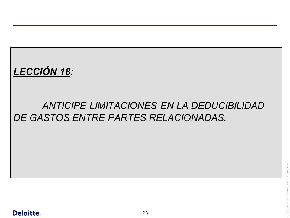 LECCIÓN 18: ANTICIPE LIMITACIONES EN LA DEDUCIBILIDAD DE GASTOS ENTRE PARTES RELACIONADAS.
