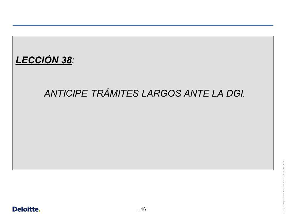 LECCIÓN 38: ANTICIPE TRÁMITES LARGOS ANTE LA DGI.