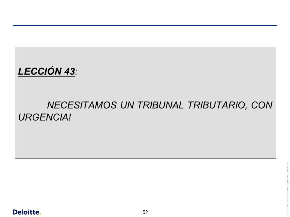LECCIÓN 43: NECESITAMOS UN TRIBUNAL TRIBUTARIO, CON URGENCIA!
