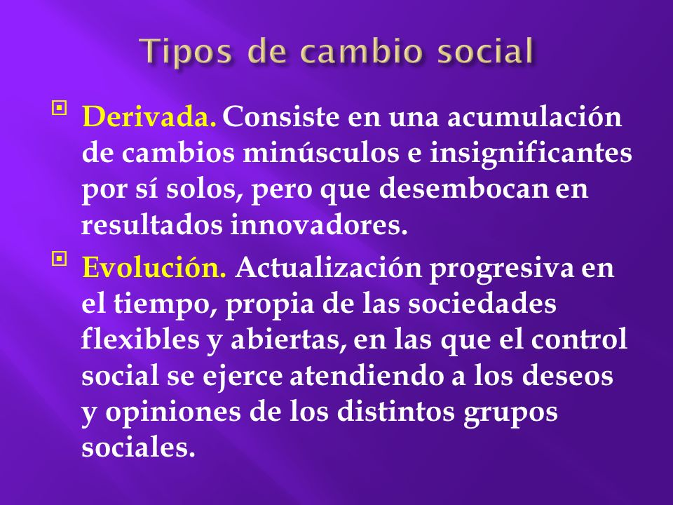 Tipos de cambio social