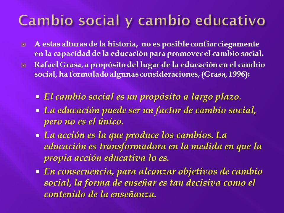 Cambio social y cambio educativo