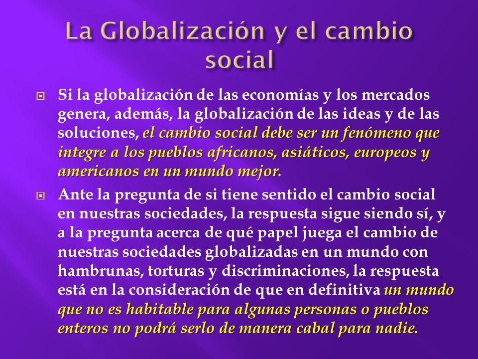 La Globalización y el cambio social
