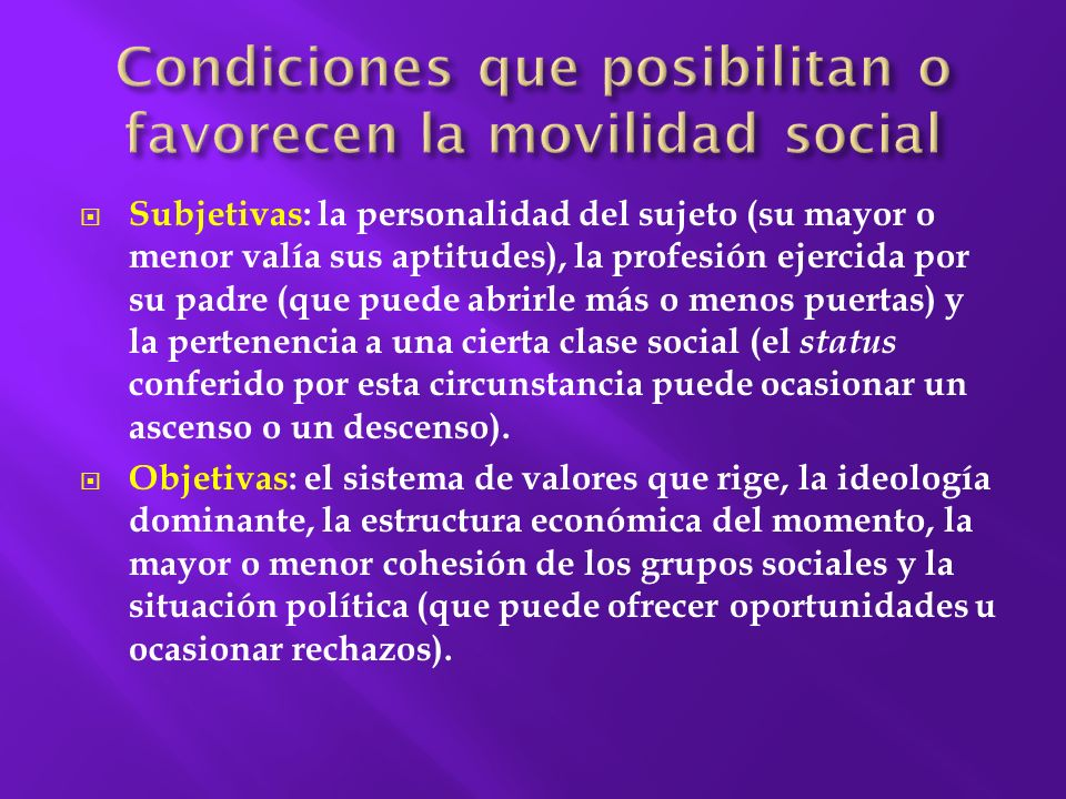 Condiciones que posibilitan o favorecen la movilidad social